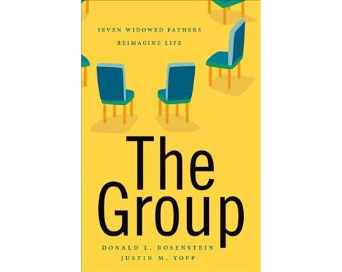 Group : Seven Widowed Fathers Reimagine Life -  (Hardcover) - image 1 of 1