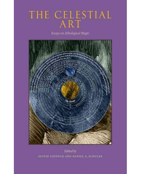Celestial Art : Essays on Astrological Magic (Paperback) (Demetra George & John Michael Greer) - image 1 of 1