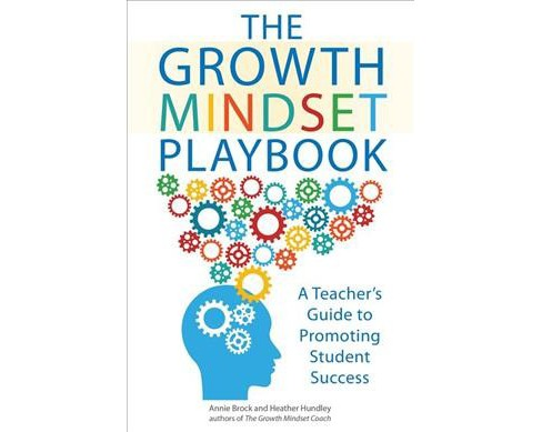 Growth Mindset Playbook : A Teacher's Guide to Promoting Student Success (Paperback) (Annie Brock & - image 1 of 1