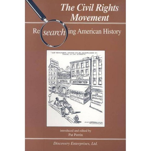 Civil Rights Movement - (Researching American History) by  Pat Perrin (Paperback) - image 1 of 1