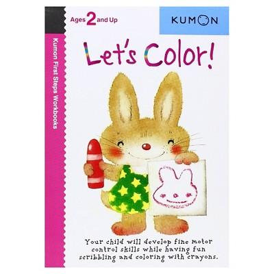 Let's Color ( Kumon First Steps Workbooks) (Original) (Paperback) by Shinobu Akaishi