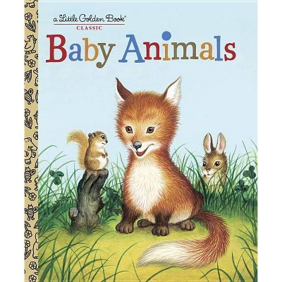 Baby Animals - (Little Golden Book Classics)by Garth Williams (Hardcover)