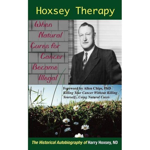 Hoxsey Therapy - by  Harry Hoxsey (Paperback) - image 1 of 1
