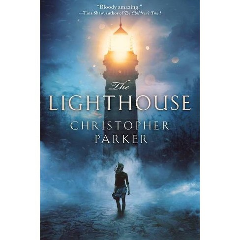 The Lighthouse - by  Christopher Parker (Paperback) - image 1 of 1