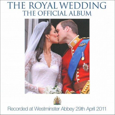 Choir of Westminster Abbey - The Royal Wedding: The Official Album (CD) - image 1 of 1