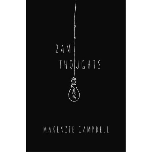 2 AM Thoughts -  by Makenzie Campbell (Paperback) - image 1 of 2