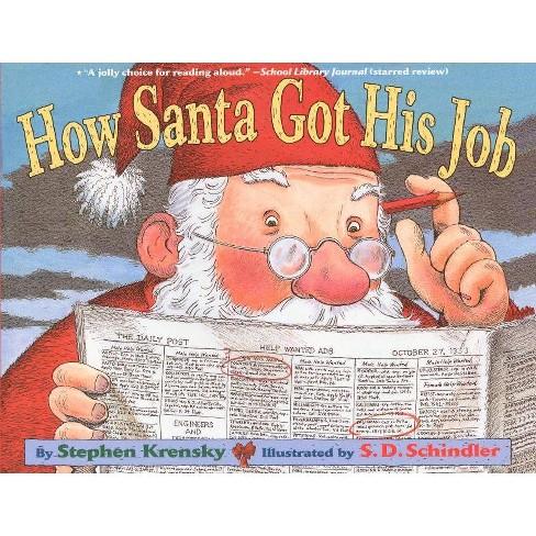 How Santa Got His Job - by  Stephen Krensky (Hardcover) - image 1 of 1