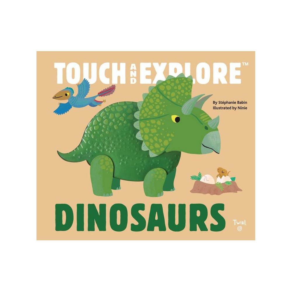 Touch And Explore Dinosaurs Board Book
