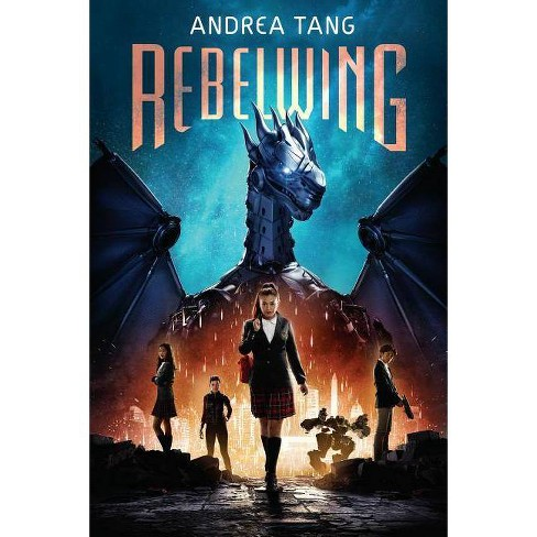 Rebelwing - by  Andrea Tang (Hardcover) - image 1 of 1
