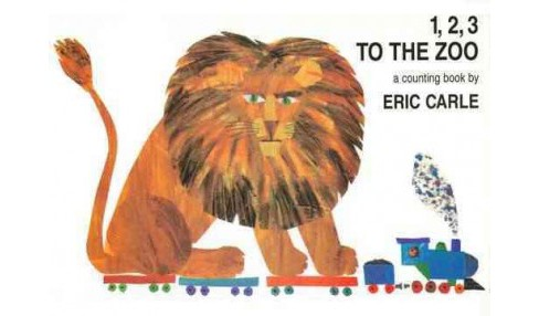 1 2 3 To The Zoo A Counting Book By Eric Carle Hardcover Target