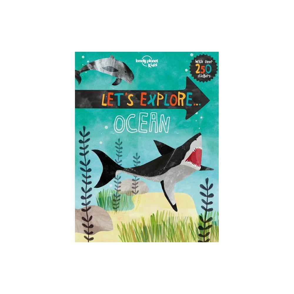 Let S Explore Ocean By Lonely Planet Kids Jen Feroze Paperback