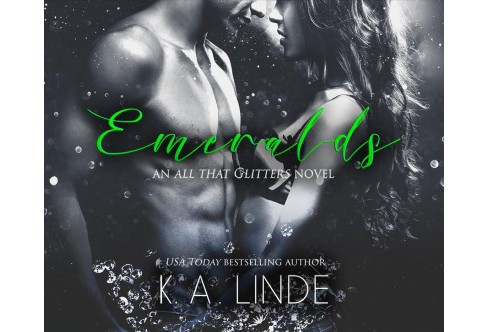Emeralds -  Unabridged (All That Glitters) by K. A. Linde (CD/Spoken Word) - image 1 of 1