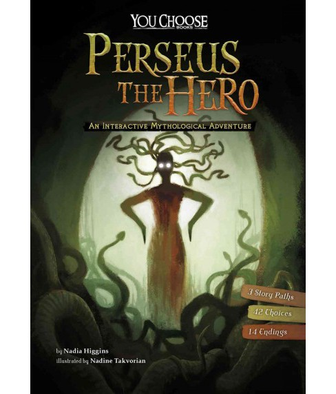 Perseus the Hero : An Interactive Mythological Adventure (Paperback) (Nadia Higgins) - image 1 of 1