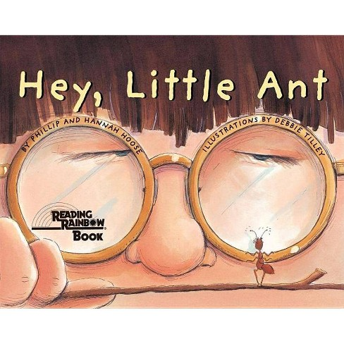 Hey Little Ant - by  Phillip Hoose & Hannah Hoose (Hardcover) - image 1 of 1