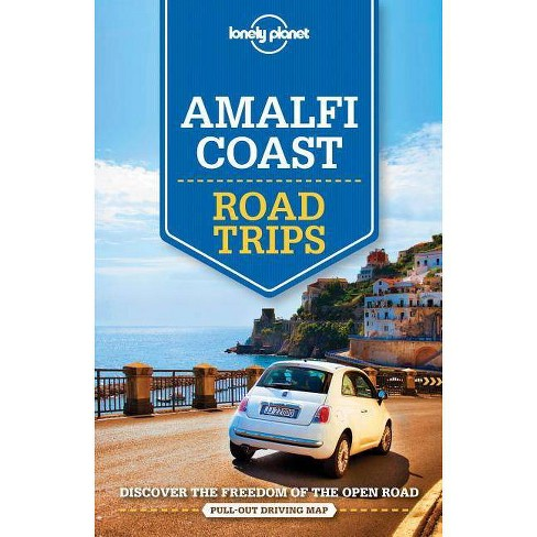 Lonely Planet Amalfi Coast Road Trips - (Paperback) - image 1 of 1