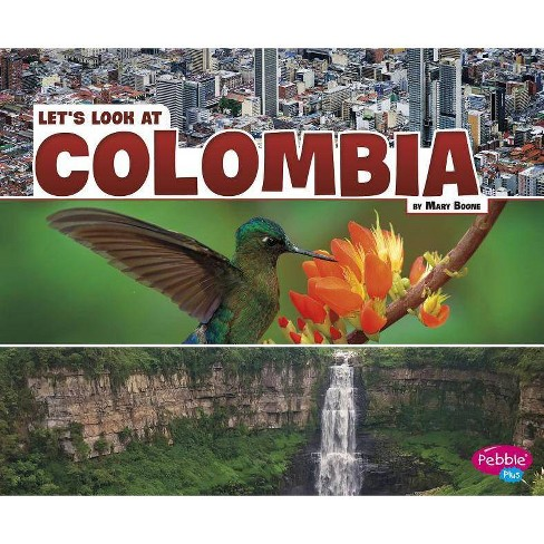 Let's Look at Colombia - (Let's Look at Countries) by  Mary Boone (Paperback) - image 1 of 1