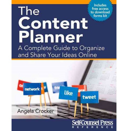Content Planner : A Complete Guide to Organize and Share Your Ideas Online (Paperback) (Angela Crocker) - image 1 of 1