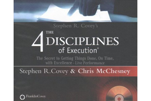 4 Disciplines of Execution : The Secret to Getting Things Done, on Time, With Excellence - Live - image 1 of 1