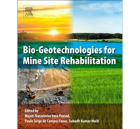 Bio-geotechnologies for Mine Site Rehabilitation (Paperback) - image 1 of 1