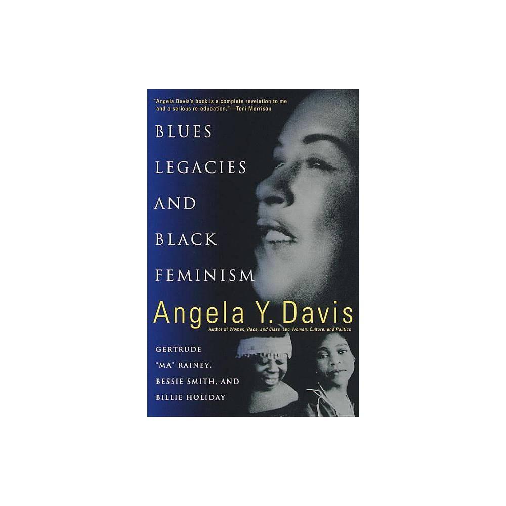Blues Legacies And Black Feminism By Angela Y Davis Paperback