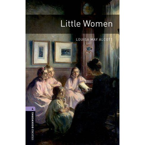 Little Women - (Oxford Bookworms Library: Stage 4) by  Louisa May Alcott (Paperback) - image 1 of 1