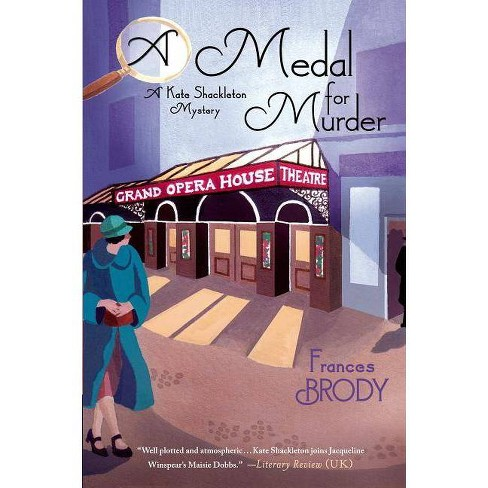 A Medal for Murder - (Kate Shackleton Mystery) by  Frances Brody (Paperback) - image 1 of 1