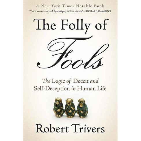 The Folly of Fools - by  Robert Trivers (Paperback) - image 1 of 1
