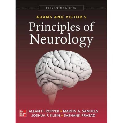 Adams and Victor's Principles of Neurology 11th Edition - by  Allan Ropper & Martin Samuels & Joshua Klein & Sashank Prasad (Hardcover)