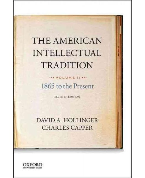 American Intellectual Tradition : 1865 to the Present (Vol 2) (Paperback) - image 1 of 1