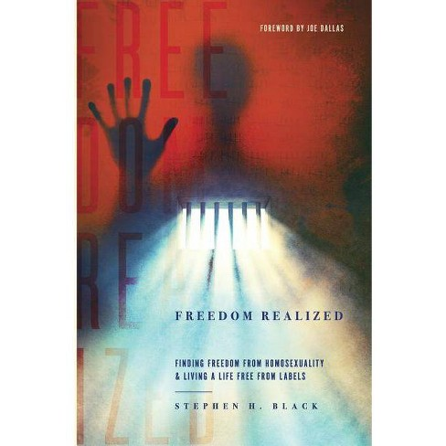 Freedom Realized - by  Stephen H Black (Paperback) - image 1 of 1