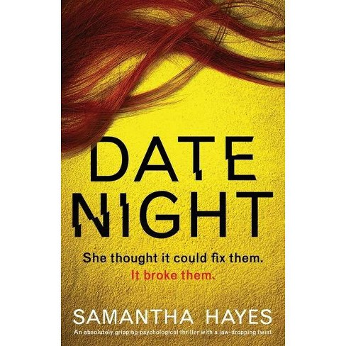 Date Night - by  Samantha Hayes (Paperback) - image 1 of 1