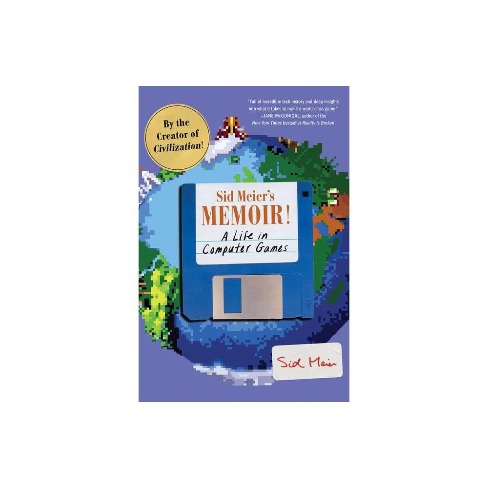 Sid Meier S Memoir Paperback