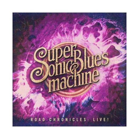 Supersonic Blues Machine - Road Chronicles: Live! (CD) - image 1 of 1