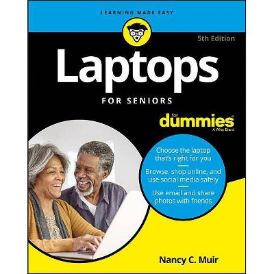Laptops for Seniors for Dummies - 5th Edition by  Nancy C Muir (Paperback)