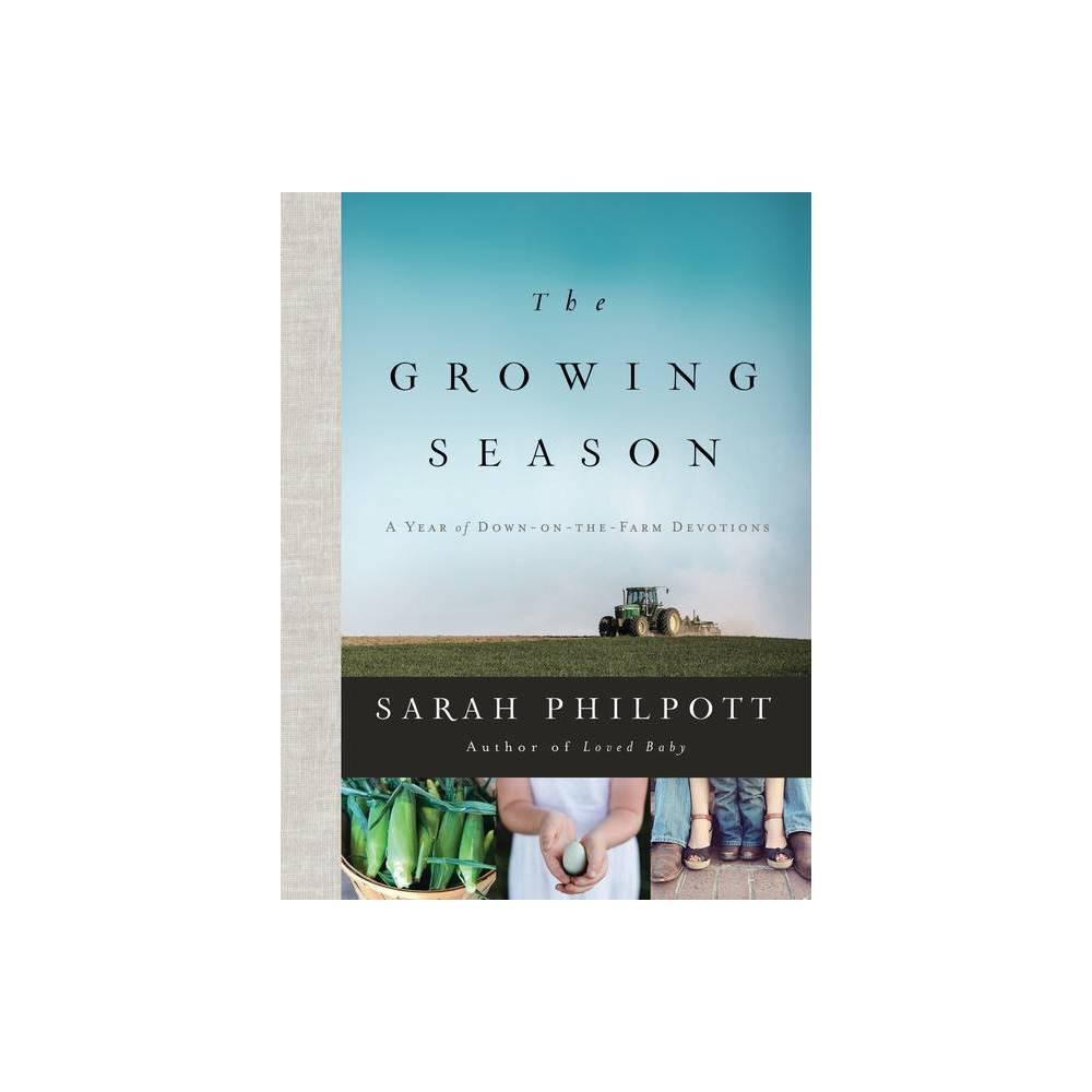 The Growing Season By Sarah Philpott Hardcover