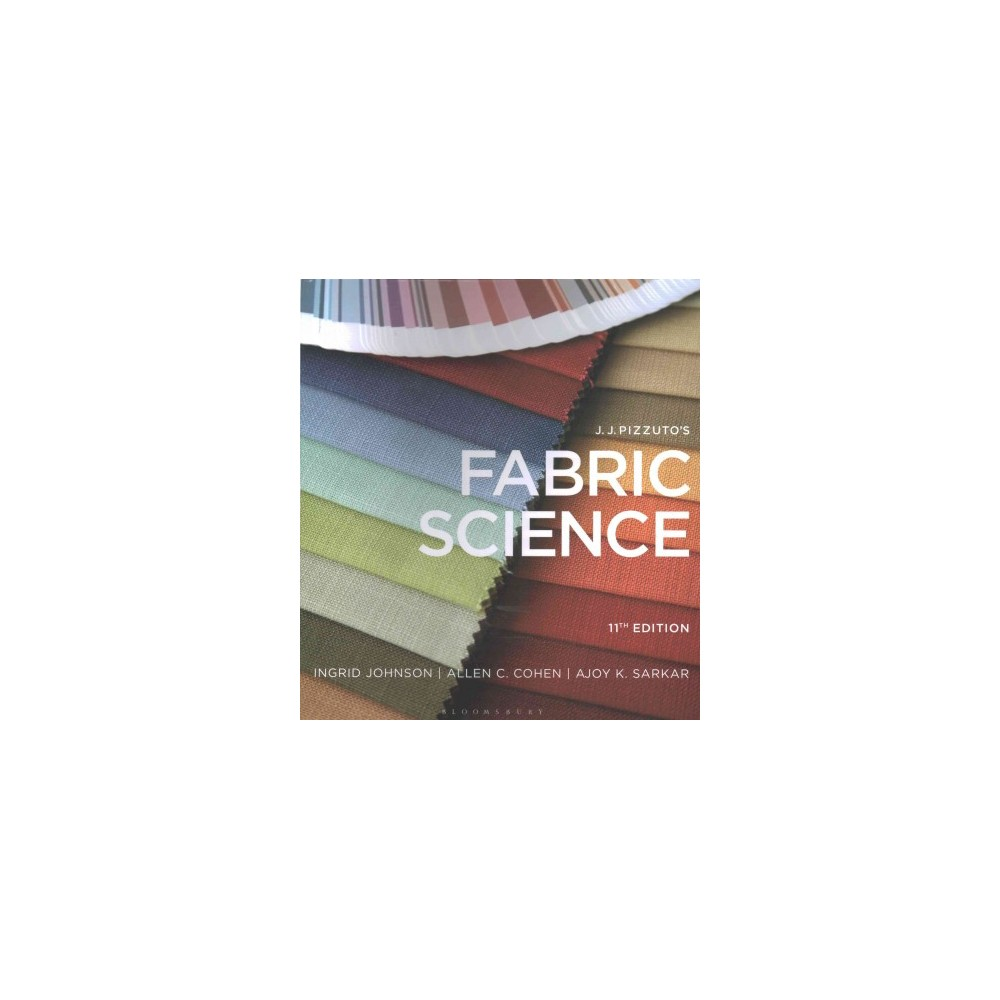 J. J. Pizzuto's Fabric Science + J. J. Pizzuto's Fabric Science Swatch Kit (Hardcover) (Ingrid Johnson)