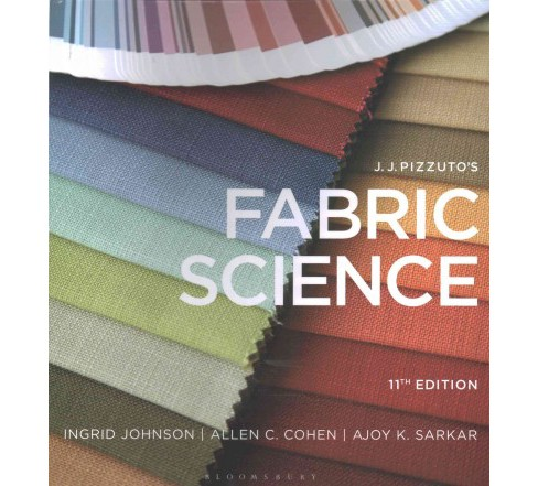 J. J. Pizzuto's Fabric Science + J. J. Pizzuto's Fabric Science Swatch Kit (Hardcover) (Ingrid Johnson) - image 1 of 1