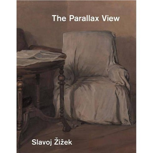 The Parallax View - (Short Circuits) by  Slavoj Zizek (Paperback) - image 1 of 1