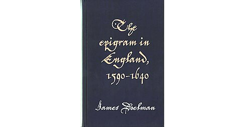 Epigram in England, 1590-1640 (Hardcover) (James Doelman) - image 1 of 1