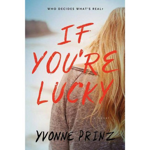 If You're Lucky - by  Yvonne Prinz (Paperback) - image 1 of 1