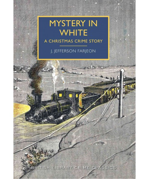 Mystery in White : A Christmas Crime Story (Paperback) (J. Jefferson Farjeon) - image 1 of 1
