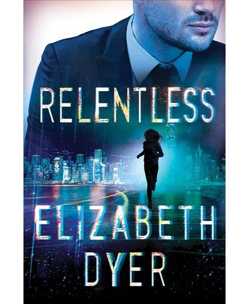 Relentless -  (Somerton Security) by Elizabeth Dyer (Paperback) - image 1 of 1