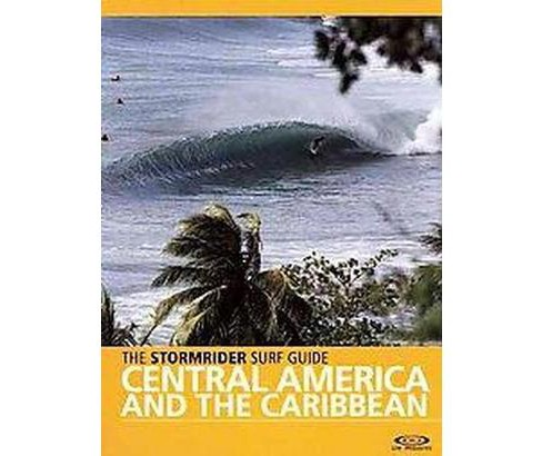 Stormrider Surf Guide Central America and The Caribbean (Paperback) - image 1 of 1