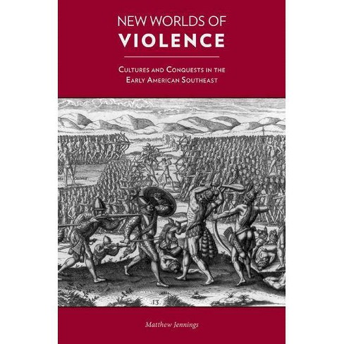 New Worlds of Violence - by  Matthew Jennings (Hardcover) - image 1 of 1