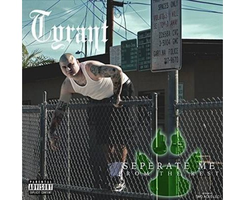 Tyrant - Separate Me From The Rest (CD) - image 1 of 1