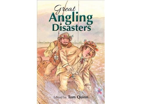 Great Angling Disasters (Hardcover) (Tom Quinn) - image 1 of 1