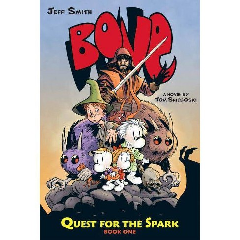 Bone: Quest for the Spark #1 - (Bone (Prose)) by  Tom Sniegoski (Hardcover) - image 1 of 1