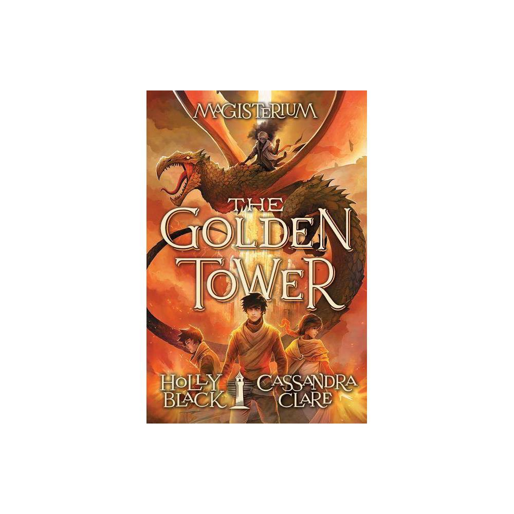 The Golden Tower Magisterium 5 5 By Holly Black Cassandra Clare Hardcover