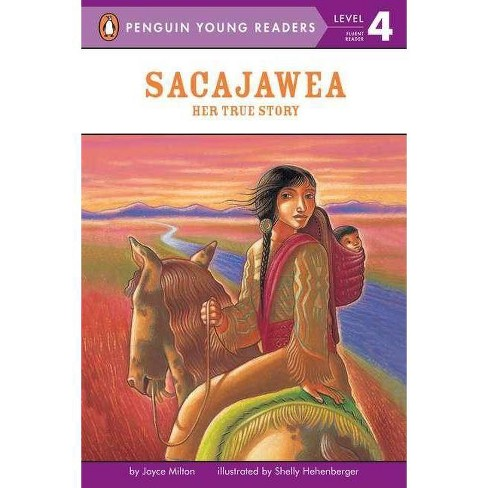 Sacajawea - (Penguin Young Readers: Level 4) by  Joyce Milton (Paperback) - image 1 of 1