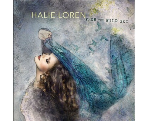 Halie Loren - From The Wild Sky (CD) - image 1 of 1